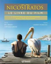 Mon Cahier D'Activites ; Documentaire Nicostratos ; Le Livre Du Film - Couverture - Format classique