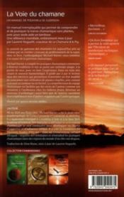La voie du chamane ; un manuel de pouvoir et de guérison - 4ème de couverture - Format classique