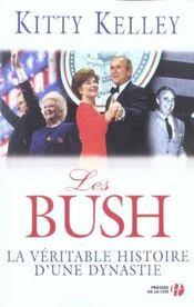 Les bush, la veritable histoire d'une dynastie - Intérieur - Format classique