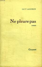 Ne Pleure Pas. - Couverture - Format classique