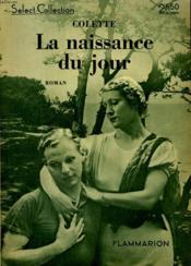 La Naissance Du Jour. Collection : Select Collection N° 7 - Couverture - Format classique