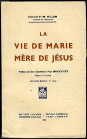 La Vie De Marie Mere De Jesus - Couverture - Format classique