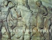 The Parthenon Frieze (Paperback) /Anglais - Couverture - Format classique