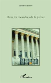Dans les méandres de la justice - Couverture - Format classique