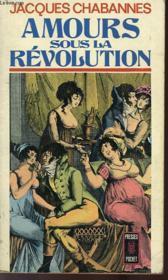 Amours Sous La Revolution - Couverture - Format classique