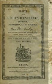 Traite Des Droits D'Usufruit, D'Usage, D'Habitation, Et De Superfice - Tome Huitieme - Couverture - Format classique