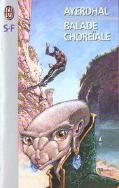 Balade choreiale - Intérieur - Format classique