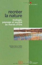 Recréer la nature - Couverture - Format classique