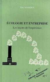 Ecologie Et Entreprise ; Les Lecons De L'Experience - Intérieur - Format classique