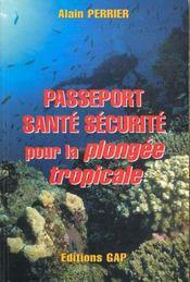 Passeport sante, securite pour la plongee tropicale - Intérieur - Format classique