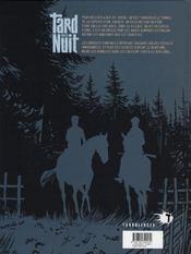 Tard dans la nuit t.3 ; les orphelins - 4ème de couverture - Format classique