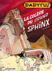 Papyrus t.20 ; la colère du grand sphynx - Couverture - Format classique