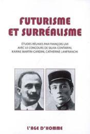 Futurisme Et Surrealisme - Couverture - Format classique