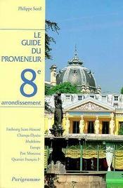 Le guide du promeneur 8eme arrondissement - Intérieur - Format classique