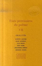 États provisoires du poème t.7 ; oralités - Intérieur - Format classique