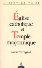 Eglise Catholique Et Temple Maconnique - Couverture - Format classique