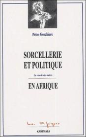 Sorcellerie et politique en Afrique ; la viande des autres - Couverture - Format classique