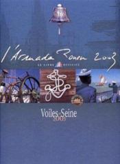 L'armada rouen 2003 - voiles en seine - Couverture - Format classique