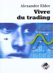 Vivre du trading psychologie, tactiques de trading, money management - Intérieur - Format classique