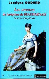 Les amours de josephine de beauharnais, lascive et enjoleuse - Intérieur - Format classique
