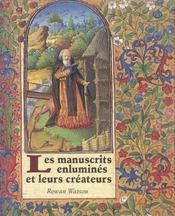 Les manuscrits enluminés et leurs créateurs - Intérieur - Format classique