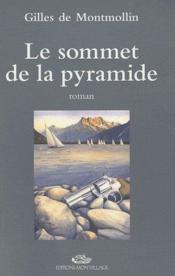 Le sommet de la pyramide - Couverture - Format classique