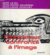 L'Educateur Confronte A L'Image - Couverture - Format classique