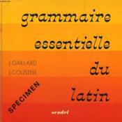Grammaire Essentielle Du Latin - Couverture - Format classique