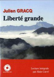 Liberté grande - Couverture - Format classique