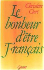 Le Bonheur d'être Français - Couverture - Format classique