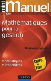 Mini Manuel ; Mathématiques Pour La Gestion ; Statistiques Et Probabilités - Couverture - Format classique