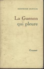 La Guenon Qui Pleure. - Couverture - Format classique