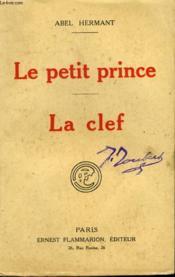 Le Petit Prince Suivi De La Clef. - Couverture - Format classique