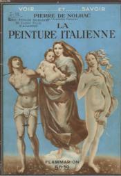 La Peinture Italienne. Collection : Voir Et Savoir. - Couverture - Format classique