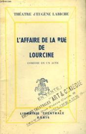 L'Affaire De La Rue De Lourcine. Comedie En Un Acte - Couverture - Format classique