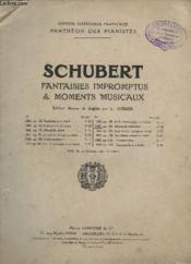 Fantaisie Impromptus & Moments Musicaux - N°1067 - Op.94 : Moments Musicaux. - Couverture - Format classique