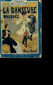 La Danseuse Masquee. - Couverture - Format classique