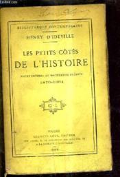 Les Petits Cotes De L'Histoire - Notes Intimes Et Documents Inedits 1870-1884. - Couverture - Format classique