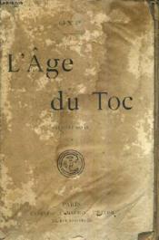 L'Age Du Toc . - Couverture - Format classique