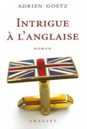 Intrigue à l'anglaise - Couverture - Format classique