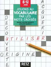 Jouons Au Vocabulaire Par Les Mots Croises - Intérieur - Format classique