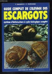 Guide Complet Elevage Des Escargots - Couverture - Format classique