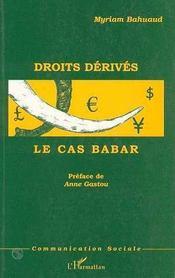 Droits dérivés ; le cas Babar - Intérieur - Format classique