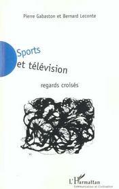 Sports Et Television ; Regards Croises - Intérieur - Format classique