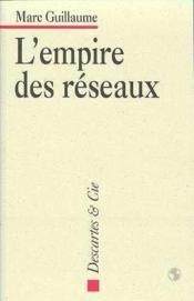 L Empire Des Reseaux - Couverture - Format classique