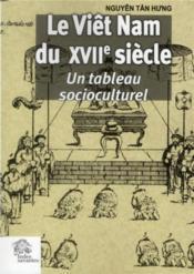 Le viet nam au xviie siecle societe et culture a travers le dictionarium d alexa - Couverture - Format classique