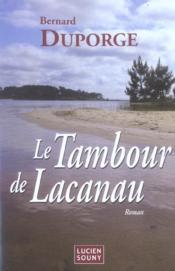 Tambour de lacanau (le) - Couverture - Format classique