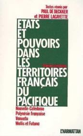 États et pouvoirs dans les territoires français du pacifique - Couverture - Format classique