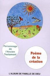 Poème de la création ; l'album de famille de Dieu, livret de coloriage ; personnages de l'Ancien Testament - Couverture - Format classique