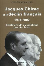 Jacques chirac et le declin francais, 1974-2002 - Intérieur - Format classique